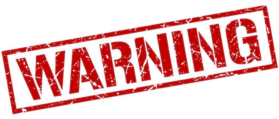 Warning (Creidt: Shutterstock)