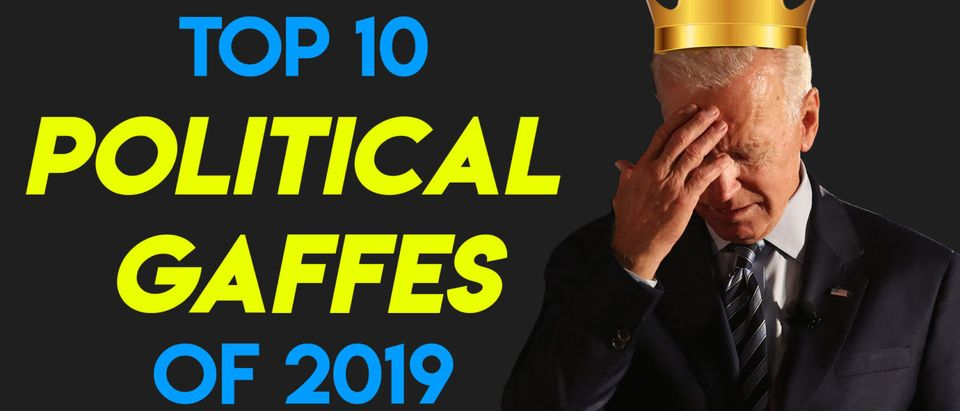 Top 10 Political Gaffes Of 2019 (Daily Caller)