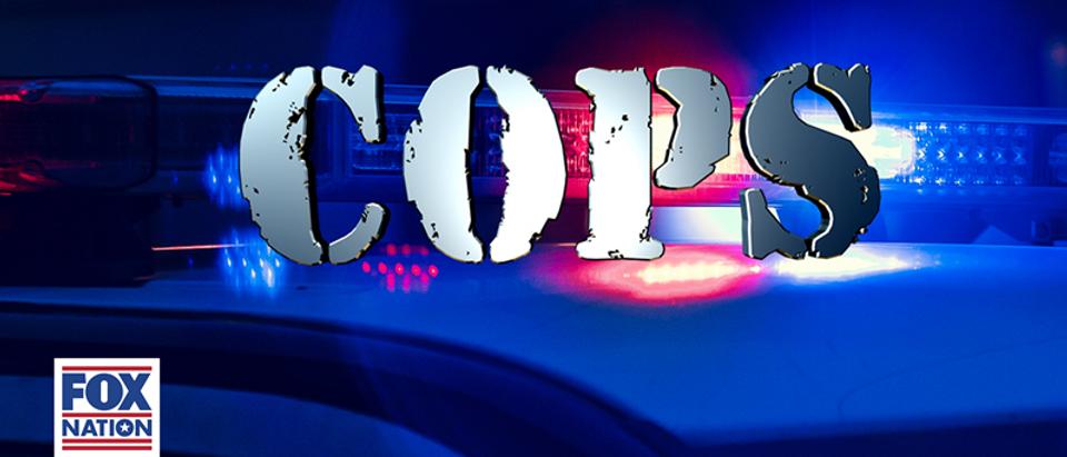 COPS - Fox Nation